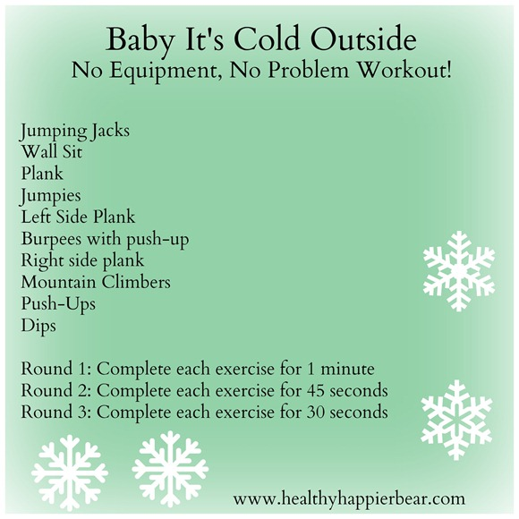 Cold Outside No Equipment Workout