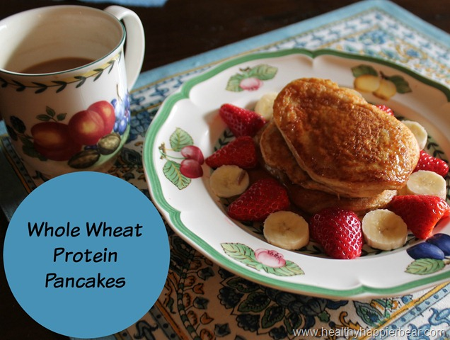 Whole Wheat Protein Pancakes - A Healthy Happier Bear
