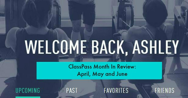 Classpass-month-in-review-APRIL MAY AND JUNE